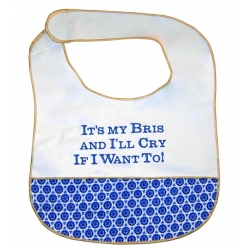 """It's My Bris And I""ll Cry If I Want to!"" Baby Bib"